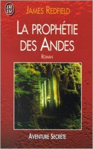 Couverture La Prophétie des Andes James Redfield J'ai Lu