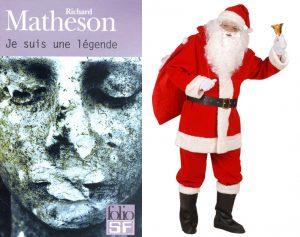 Je suis une légende Richard Matheson Père Noël
