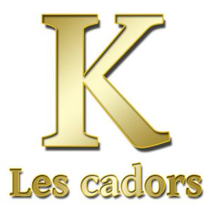 K d'Or des cadors Un K à part