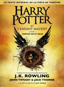 Couverture Harry Potter et l'enfant maudit J K Rowling