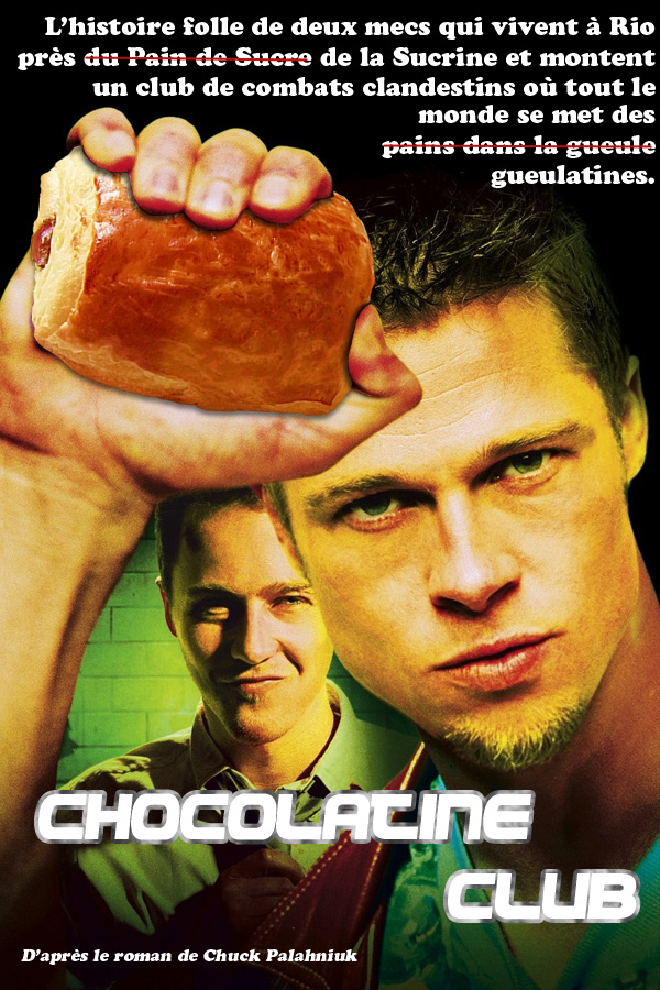 Détournement d'affiche Fight Club chocolatine par Un K à part