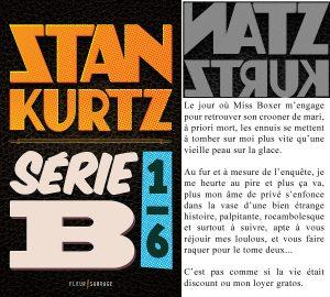 Couverture Série B Stan Kurz Marc Falvo Fleur Sauvage