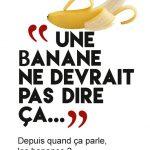 Détournement Une banane ne devrait pas dire ça par Un K à part