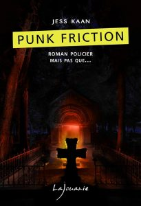Jess Kaan Punk Friction couverture