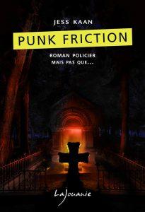 Jess Kaan Punk Friction couverture