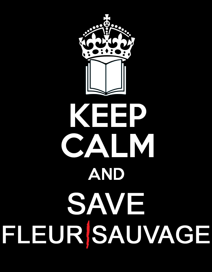 Keep calm and save Fleur Sauvage par Un K à part