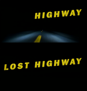Lost Highway on a perdu l'autoroute