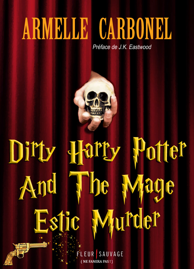 Détournement Dirty Harry Potter par Un K à part