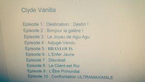 Clyde Vanilla liste épisodes