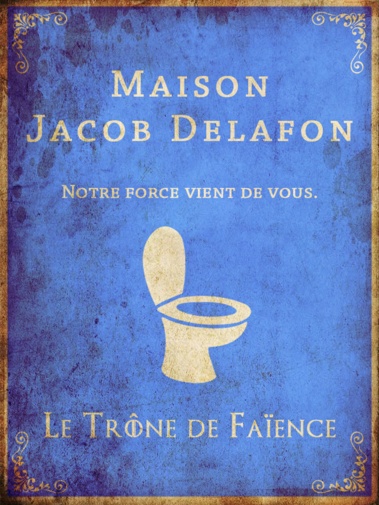 Game of Thrones Jacob Delafon