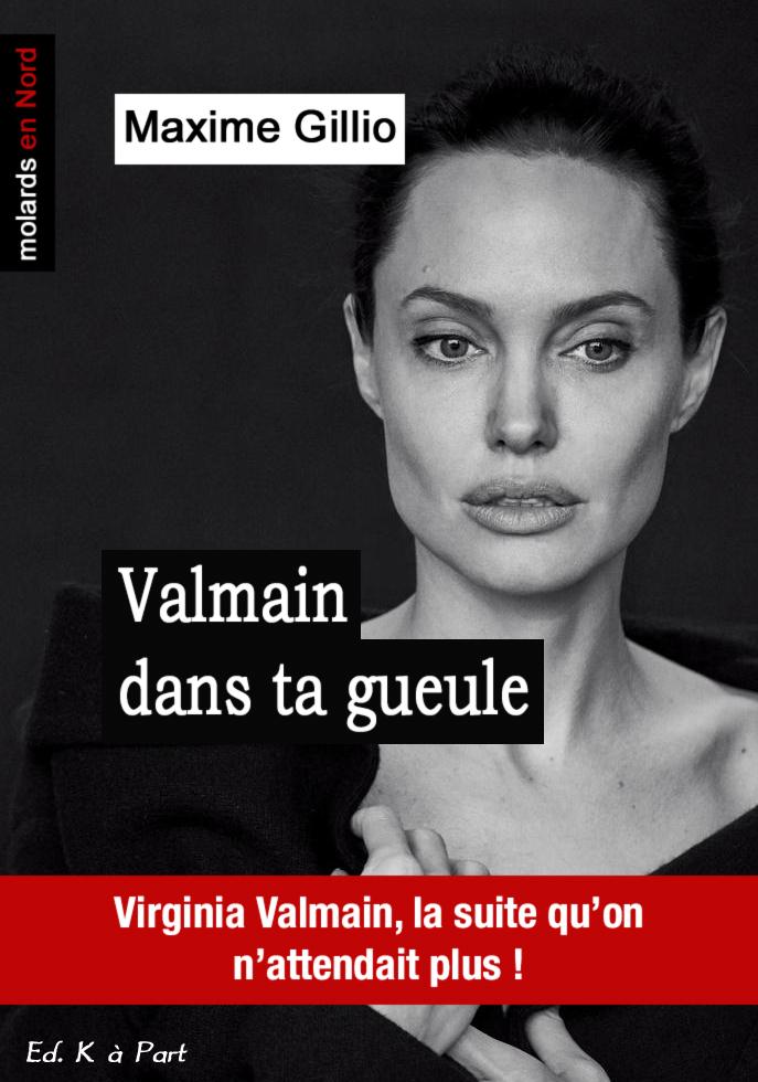 Détournement Valmain dans ta gueule par Un K à part