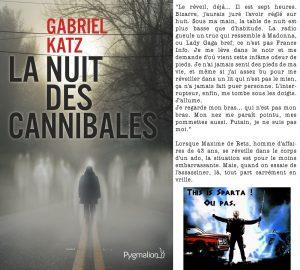 Couverture La Nuit des Cannibales Gabriel Katz Pygmalion
