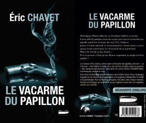 Couverture Le vacarme du papillon Eric Chavet