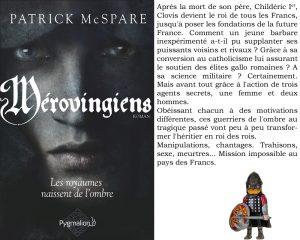 Couverture Mérovingiens Les royaumes naissent de l'ombre Patrick Mc Spare Pygmalion