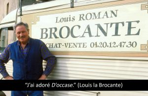 Louis la brocante d'occase