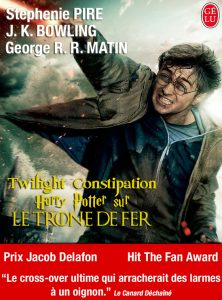 Détournement de couverture Harry Potter Twilight GoT par Un K à part
