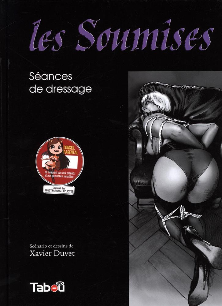 Couverture Les Soumises Séances de dressage Xavier Duvet