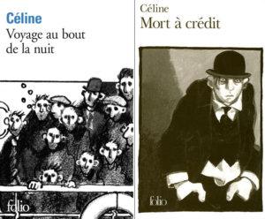 Céline Voyage au bout de la nuit Mort à crédit Folio