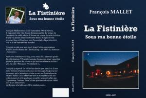 Couverture La Fistinière Sous ma bonne étoile François Mallet