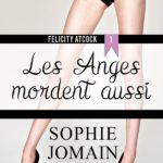 Les anges mordent aussi Sophie Jomain couverture