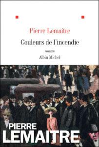 Couleurs de l'incendie Pierre Lemaître couverture