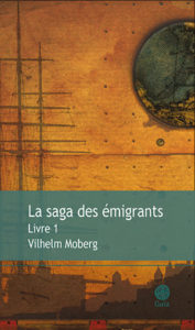 Couverture La saga des émigrants de Vilhelm Moberg Gaia