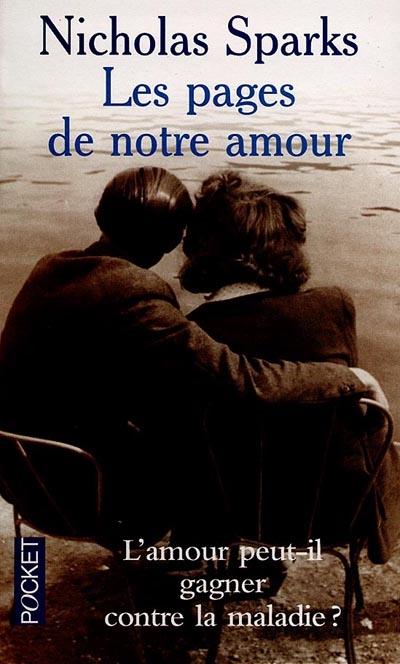 Les pages de notre amour Nicholas Sparks couverture