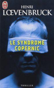 Le syndrome Copernic Henri Loevenbruck couverture J'ai lu