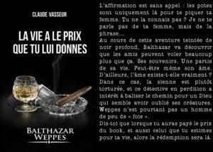 Couverture La vie a le prix que tu lui donnes Claude Vasseur Balthazar Weppes
