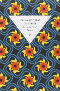 L'Ile du Point Némo Jean-Marie Blas de Roblès couverture