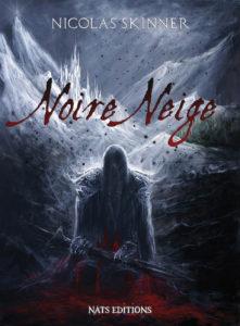 Noire Neige Nicolas Skinner couverture