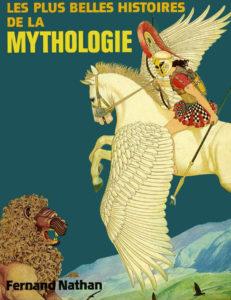 Les plus belles histoires de la mythologie grecque Fernand Nathan