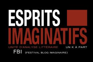Esprits imaginatifs mois de l'imaginaire