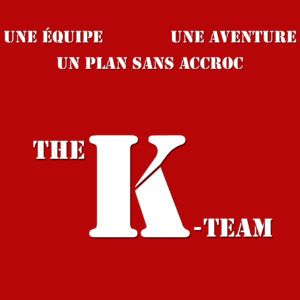 The K Team un plan sans accroc