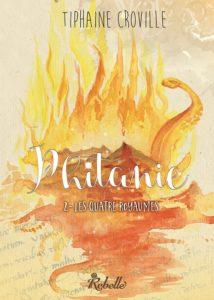 Phitanie tome 2 Les quatre royaumes Tiphaine Croville Rebelle éditions