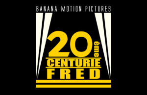 Banana motion pictures 20e centurie Fred