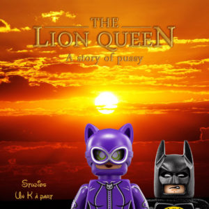 Le Roi Lion Batman Catwoman Disney A story of pussy