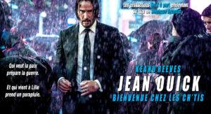 Détournement d'affiche John Wick Keanu Reeves Jean Ouick Bienvenue chez les chtis par Un K à part