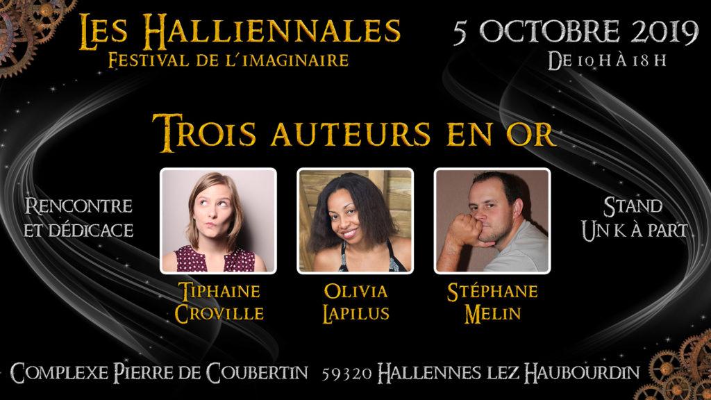 Auteurs en or Halliennales Tiphaine Croville Olivia Lapilus Stéphane Melin rencontre et dédicace stand Un K à part 5 octobre 2019