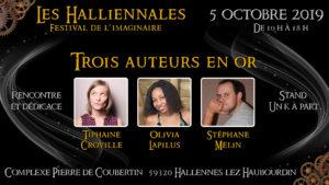 Auteurs en or Les Halliennales Tiphaine Croville Olivia Lapilus Stéphane Melin rencontre et dédicace stand Un K à part 5 octobre 2019