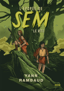 Couverture L'épopée de Sem Le rite Yann Rambaud Auzou