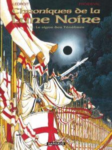 Les Chroniques de la Lune Noire tome 1 Le signe des Ténèbres Olivier Ledroit François Froideval Dargaud