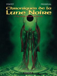 Les Chroniques de la Lune Noire tome 7 De Vents de Jade et de Jais Cyril Pontet François Froideval Dargaud