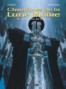 Les Chroniques de la Lune Noire tome 8 Le Glaive de justice Cyril Pontet François Froideval Dargaud