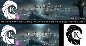 Bannières et logo blog littéraire page Facebook Un K à part