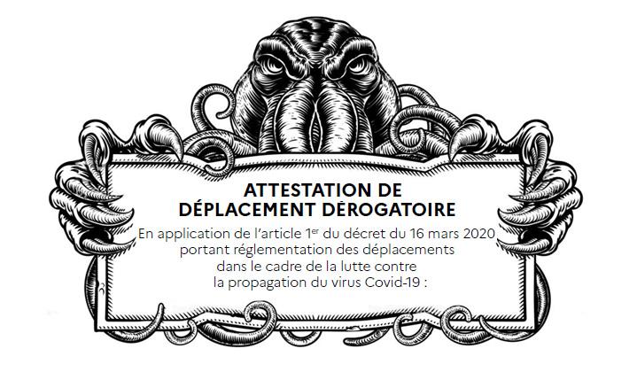 Attestation de déplacement dérogatoire covid19 coronavirus confinement Cthulhu