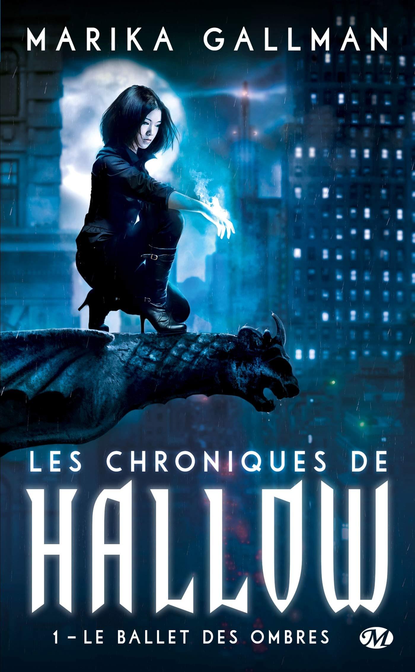 Marika Gallman Les chroniques de Hallow Le Ballet des ombres Milady