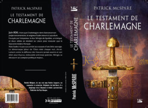 Le testament de Charlemagne Patrick McSpare Bragelonne