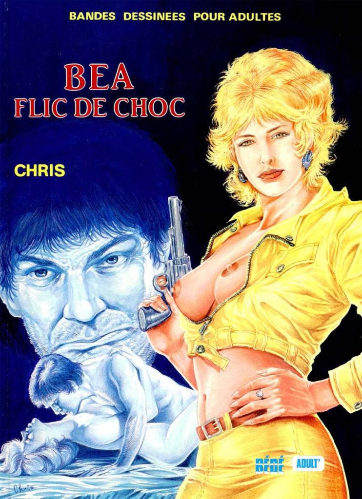 Couverture Bea flic de choc Chris Bédé Adult