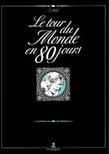 Couverture Le tour du monde en 80 jours Chris Glénat Le Marquis